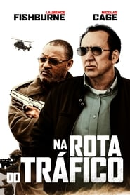 Na Rota do Tráfico Legendado