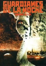 Guardianes De La Noche (2004)