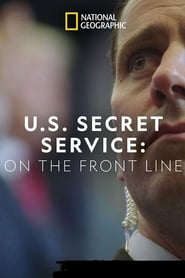United States Secret Service: On the Front Line