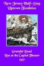 Grateful Dead: New Jersey Half-Step Uptown Toodleloo - Live at The Capitol Theater