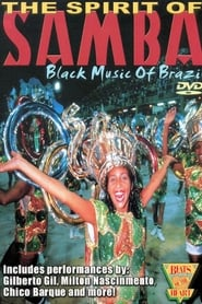 Beats of the Heart: The Spirit of the Samba: Black Music of Brazil 1989