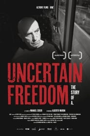 Uncertain freedom: the story of A. (2021)