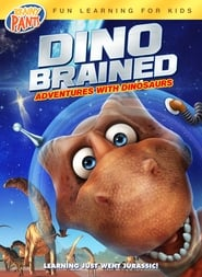 Dino Brained  | Watch Movies Online