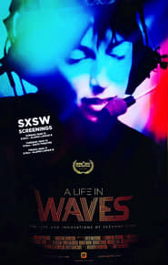 A Life in Waves (2017) Full Movie Watch Online