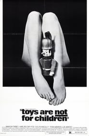 Toys Are Not for Children (1972)