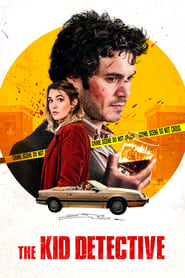 The Kid Detective (2020) Watch Online Free