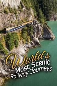 Watch World's Most Scenic Railway Journeys (2019)