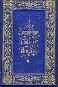 Evangeline 1908