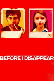 Poster Before I Disappear 2014