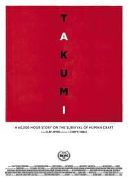 Takumi – A 60,000 hour story on the survival of human craft. (2019)