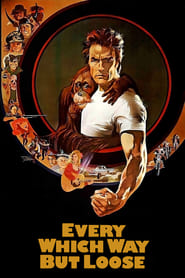 Every Which Way But Loose (1988)