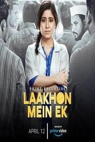 Laakhon Mein Ek (2019) S01 Hindi Complete (Ep 1-8) Watch Online
