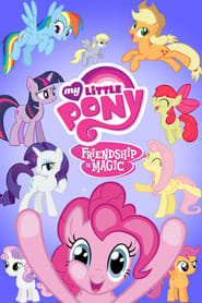 My Little Pony: Friendship Is Magic streaming vf poster