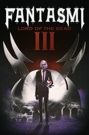Fantasmi III – Lord of the Dead