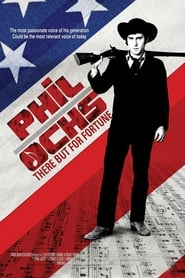 Phil Ochs: There But for Fortune (2011)