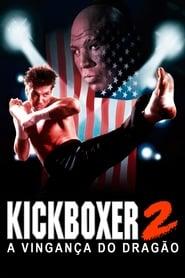 Kickboxer 2 – A Vingança do Dragão