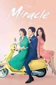 The Miracle We Met Season 1