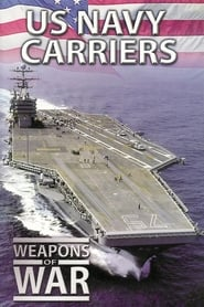 Weapons of War: US Navy Carriers