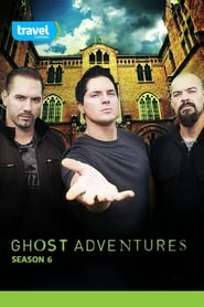 Ghost Adventures - Season 6 (2012) poster
