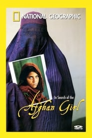 National Geographic: In Search of the Afghan Girl (2003)