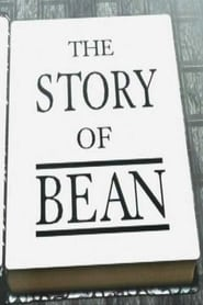The Story of Bean (1997)
