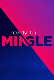 Ready to Mingle (2021)
