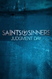 Saints & Sinners Judgment Day (2021)