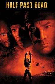 Half Past Dead (2002)