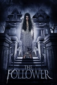 The Follower (2017) online