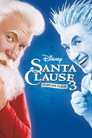 The Santa Clause 3: The Escape Clause movie