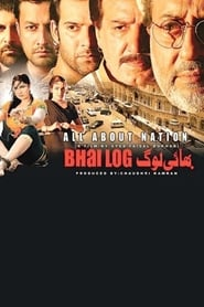 Bhai Log : All About Nation 2011