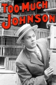 Too Much Johnson (1938)