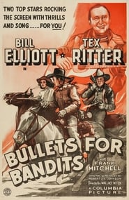 Watch Bullets for Bandits  Free Online