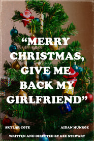 Merry Christmas, Give Me Back My Girlfriend (2020)
