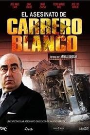 El asesinato de Carrero Blanco 2011
