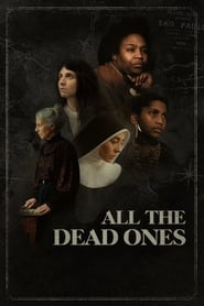 All the Dead Ones (2020) poster