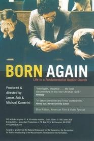 Born Again: Life in a Fundamentalist Baptist Church 1987