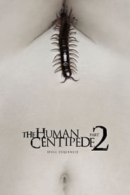 The Human Centipede 2 (Full Sequence) 2011