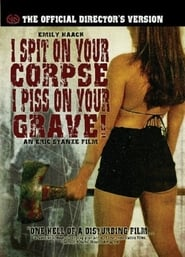 I Spit on Your Corpse, I Piss on Your Grave (2001)