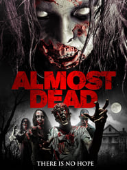 Almost Dead (2016)