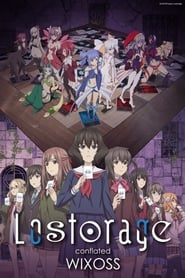 Lostorage incited WIXOSS: Season 2