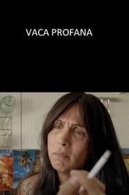 Vaca Profana (17                     ) Online Cały Film Lektor PL