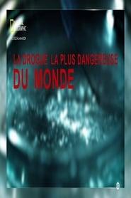 Worlds Most Dangerous Drug (2006)