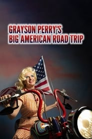 Grayson Perry's Big American Road Trip Season 1 Episode 1
