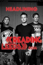 Blink 182 - Live Reading Festival 2014 2014