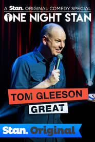 Tom Gleeson: Great