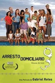 Arresto domiciliario 2008