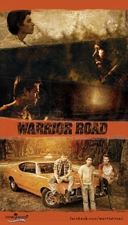 Warrior Road | Watch Movies Online