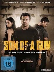 Son of a Gun – Jeder kriegt das was er verdient