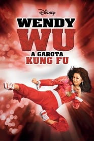 Wendy Wu: A Garota Kung-Fu